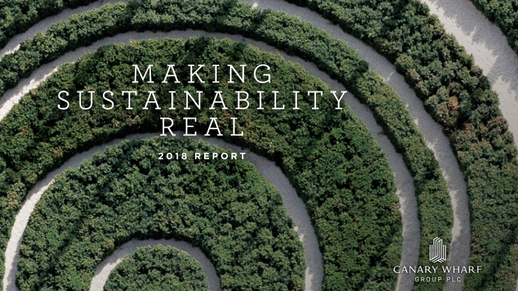 Canary Wharf Group Defines the City of the Future in Latest Sustainability Report – 28.05.19